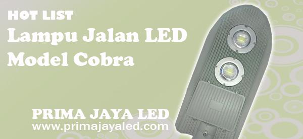 Hot List Lampu Jalan LED Model Cobra