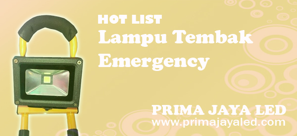 Hot List Lampu Tembak Emergency