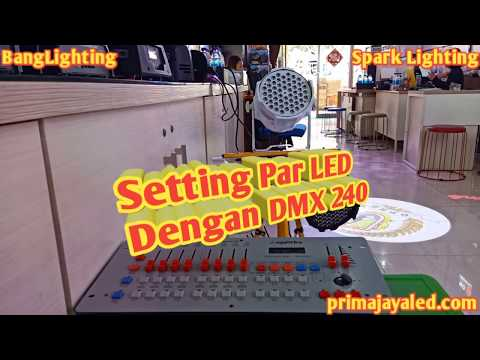 Setting Par LED pake DMX 240 Disco